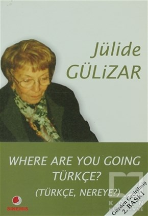 Jülide GülizarDiğerWhere Are You Going Türkçe?
